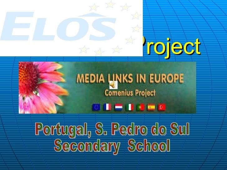 P roject   Portugal, S. Pedro do Sul Secondary  School