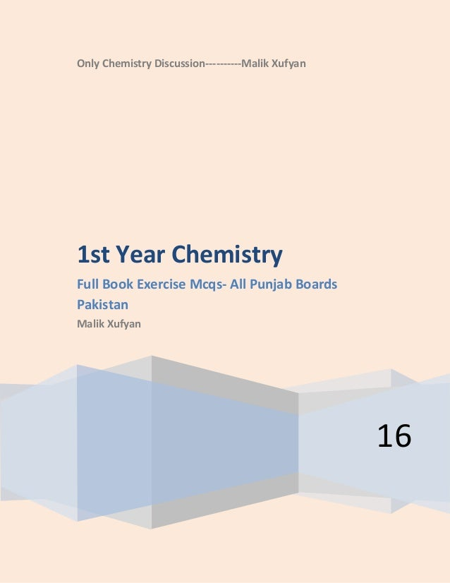 Only Chemistry Discussion----------Malik Xufyan 16 1st Year Chemistry Full Book Exercise Mcqs- All Punjab Boards Pakistan ...