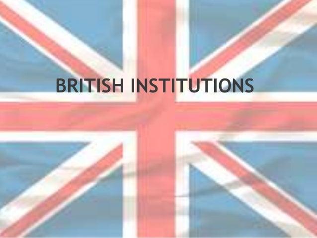 BRITISH INSTITUTIONS