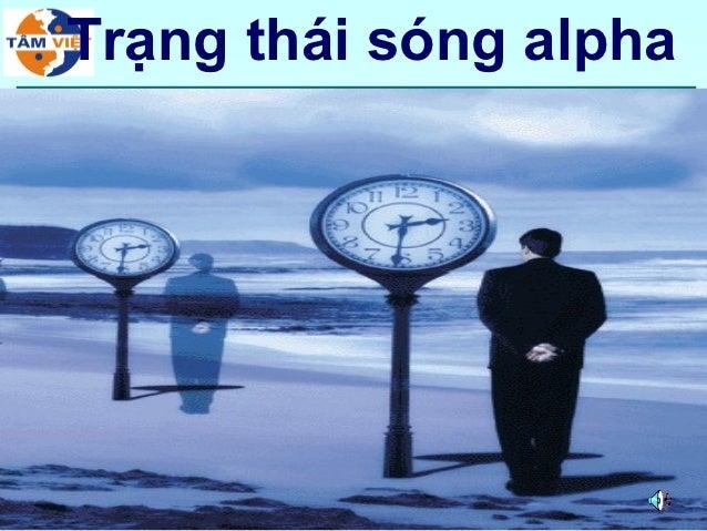Trạng thái sóng alpha                50