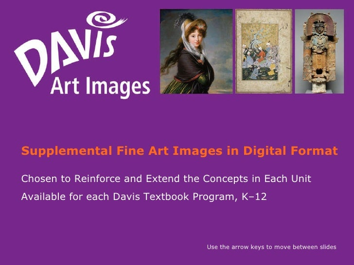 Supplemental Fine Art Images in Digital Format Chosen to Reinforce and Extend the Concepts in Each Unit  Available for eac...