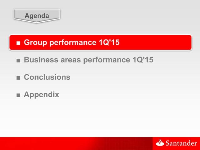 3 Agenda ■ Group performance 1Q'15 ■ Business areas performance 1Q'15 ■ Conclusions ■ Appendix