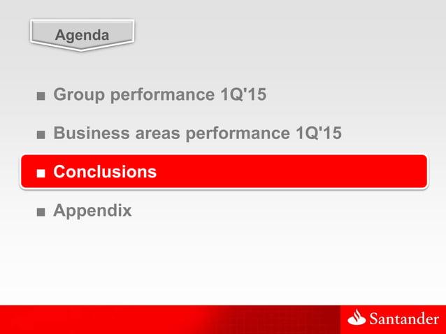 31 Agenda ■ Group performance 1Q'15 ■ Business areas performance 1Q'15 ■ Conclusions ■ Appendix
