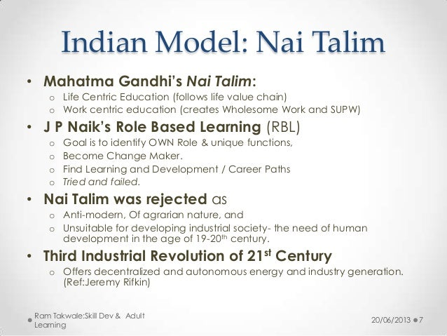 nai talim The story of nai talim fifty years of education at sevagrram india (1937-1987) foreword marjorie sykes has written the book which we have been waiting for.