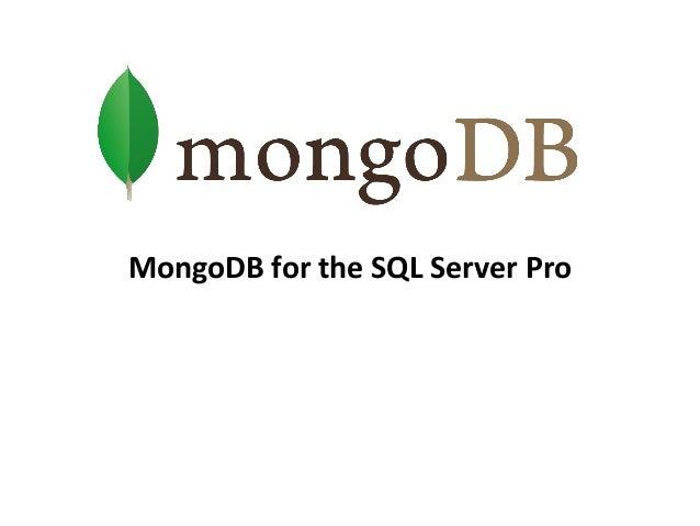 MongoDB for the SQL Server Pro