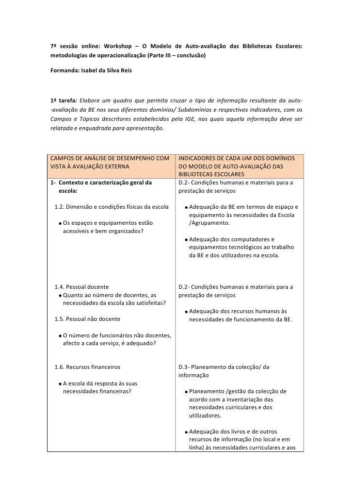 7ª sessão online: Workshop – O Modelo de Auto-avaliação das Bibliotecas Escolares: metodologias de operacionalização (Part...