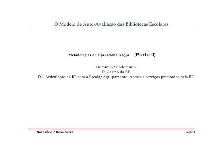 O Modelo de Auto-Avaliação das Bibliotecas Escolares                       Metodologias de Operacionalização – (Parte II) ...