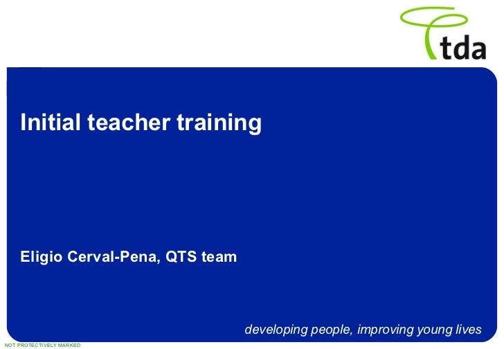 Initial teacher training Eligio Cerval-Pena, QTS team