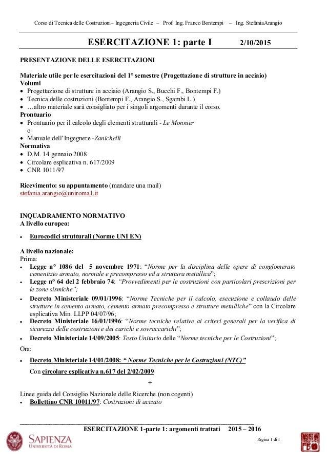 Corso di Tecnica delle Costruzioni– Ingegneria Civile – Prof. Ing. Franco Bontempi – Ing. StefaniaArangio ________________...