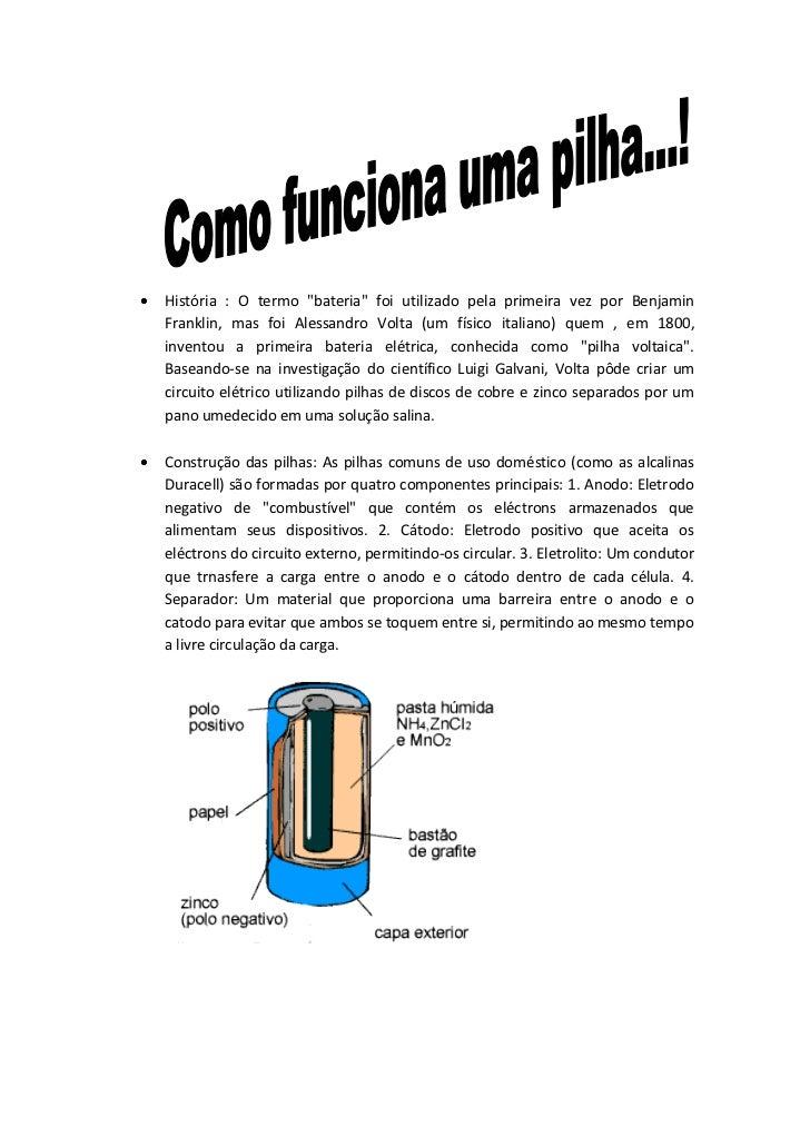 """História : O termo """"bateria"""" foi utilizado pela primeira vez por BenjaminFranklin, mas foi Alessandro Volta (um físico ita..."""