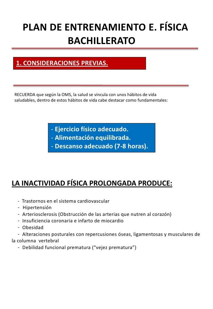 PLAN DE ENTRENAMIENTO E. FÍSICA BACHILLERATO<br />1. CONSIDERACIONES PREVIAS.<br />RECUERDA que según la OMS, la salud ...