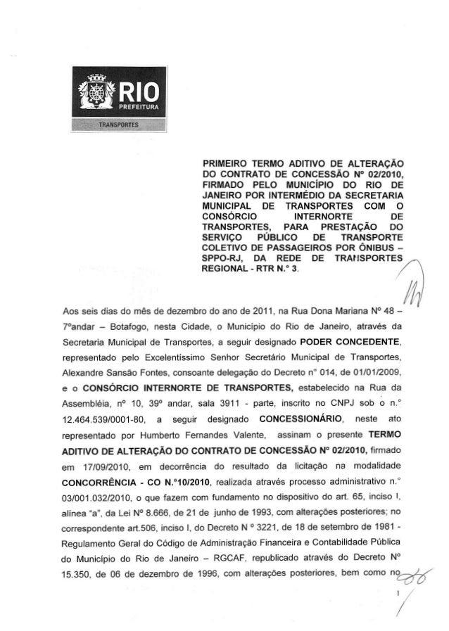 TRANSPORTES PRIMEIRO TERMO ADITIVO DE ALTERAÇÃO DO CONTRATO DE CONCESSÃO N° 02/2010, FIRMADO PELO MUNICÍPIO DO RIO DE JANE...