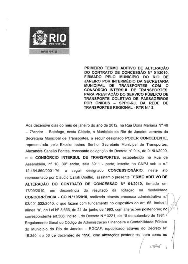RIOPREFEITURA TRANSPORTES PRIMEIRO TERMO ADITIVO DE ALTERAÇÃO DO CONTRATO DE CONCESSÃO N° 01/2010, FIRMADO PELO MUNICÍPIO ...