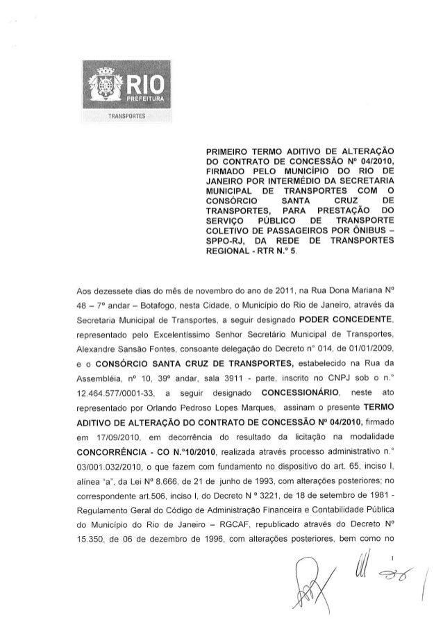 TRANSPORTES PRIMEIRO TERMO ADITIVO DE ALTERAÇÃO DO CONTRATO DE CONCESSÃO N° 04/2010, FIRMADO PELO MUNICÍPIO DO RIO DE JANE...