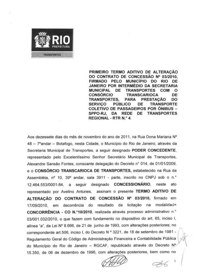 TRANSPORTES PRIMEIRO TERMO ADITIVO DE ALTERAÇÃO DO CONTRATO DE CONCESSÃO N° 03/2010, FIRMADO PELO MUNICÍPIO DO RIO DE JANE...