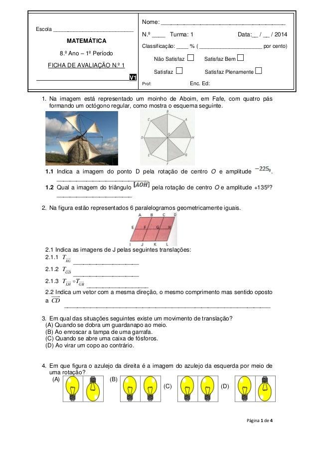 Página 1 de 4 1. Na imagem está representado um moinho de Aboim, em Fafe, com quatro pás formando um octógono regular, com...
