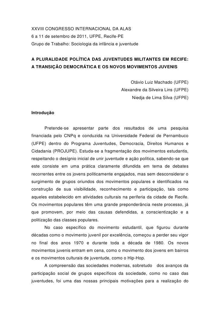XXVIII CONGRESSO INTERNACIONAL DA ALAS6 a 11 de setembro de 2011, UFPE, Recife-PEGrupo de Trabalho: Sociologia da infância...