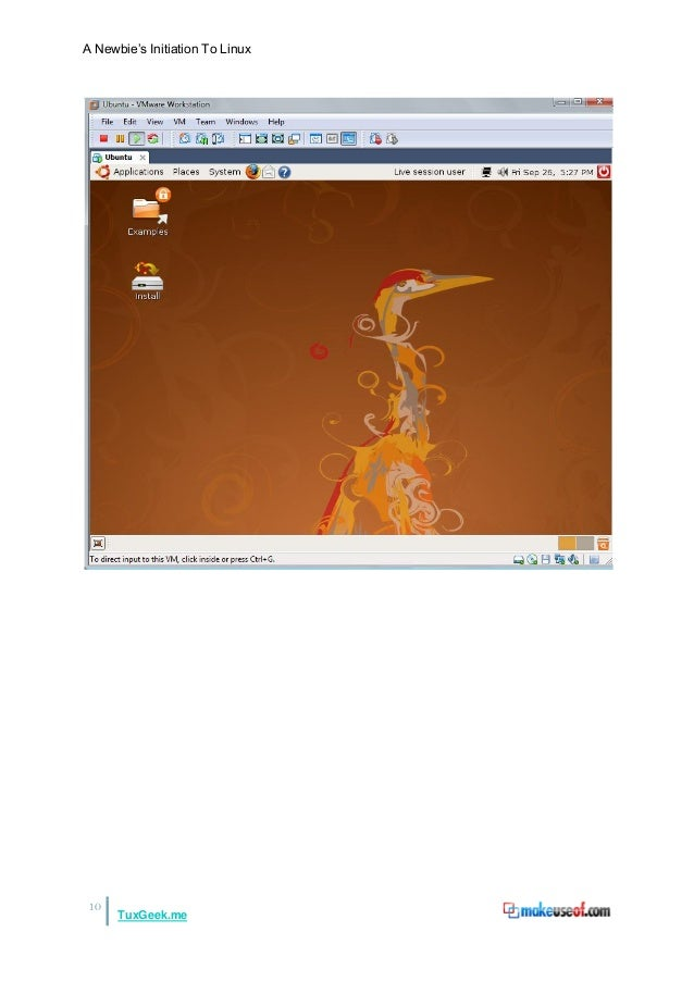 "A Newbie""s Initiation To Linux10TuxGeek.me"