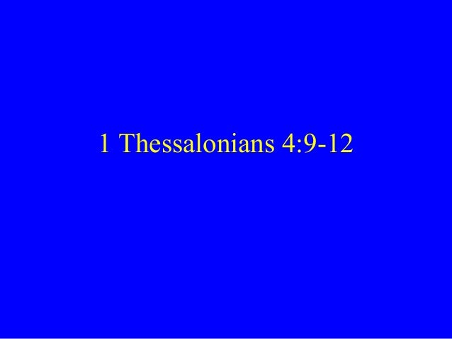 1 Thessalonians 4:9-12