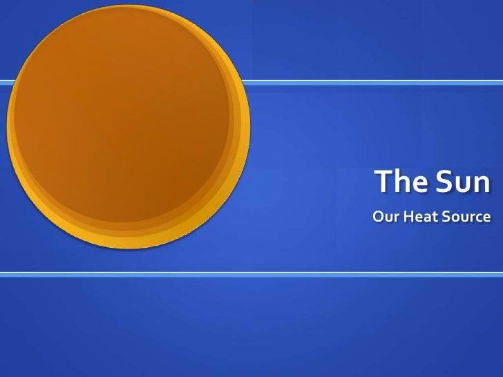 The SunOur Heat Source