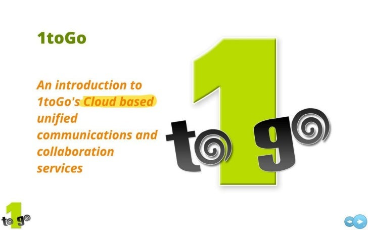 Introduction to 1toGo's Cloud Unified Communications and Collaboration Services