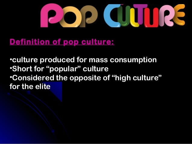 Persuasive essay on pop culture