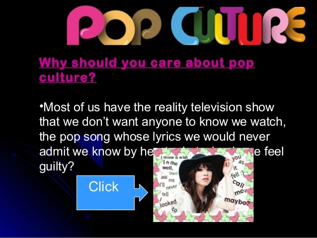 pop culture and electronic media Electronic copies of your work using dropbox or google docs, in addition to saving copies on  media, pop culture and religion have operated in your life to.
