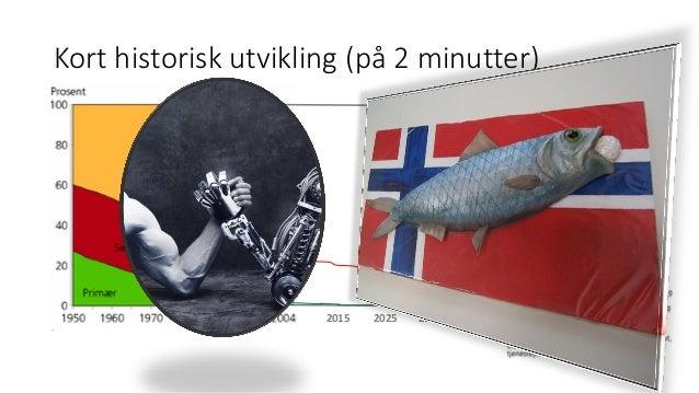 Tor Haugnes: Hva i all verden holder vi på med? Slide 3