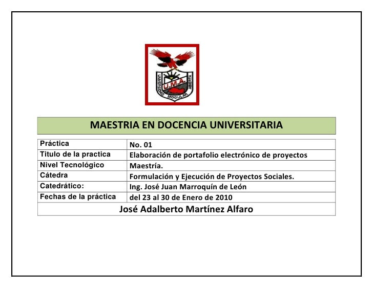 290131546990<br />MAESTRIA EN DOCENCIA UNIVERSITARIA<br />Práctica No. 01Titulo de la practicaElaboración de portafolio el...