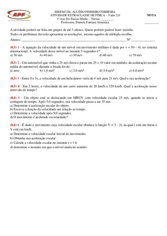 EEEFM CEL ALUÍZIO PINHEIRO FERREIRAATIVIDADE EXTRACLASSE DE FÍSICA – Valor 2,01º Ano Do Ensino Médio – Turma: ________Prof...