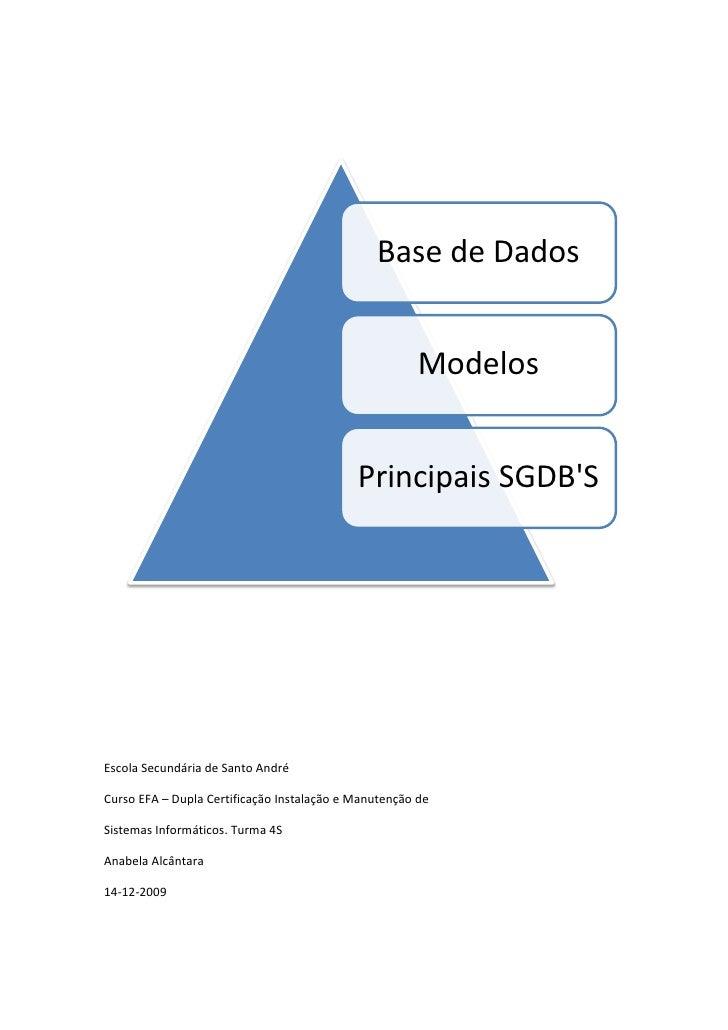 Base de Dados                                                          Modelos                                            ...