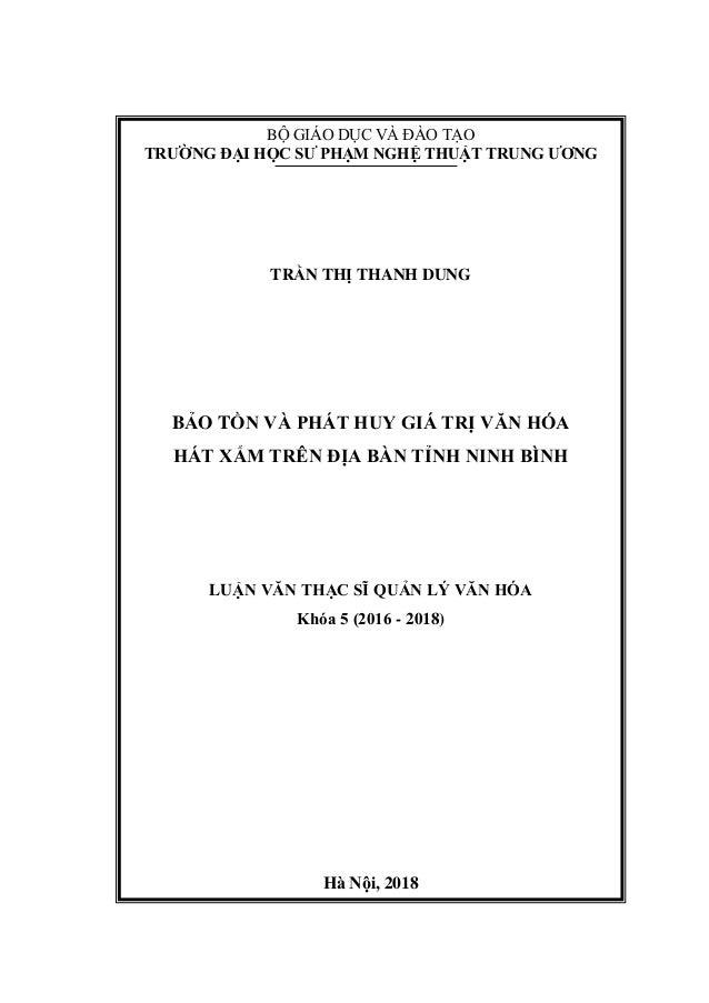BỘ GIÁO DỤC VÀ ĐÀO TẠO TRƯỜNG ĐẠI HỌC SƯ PHẠM NGHỆ THUẬT TRUNG ƯƠNG TRẦN THỊ THANH DUNG BẢO TỒN VÀ PHÁT HUY GIÁ TRỊ VĂN HÓ...