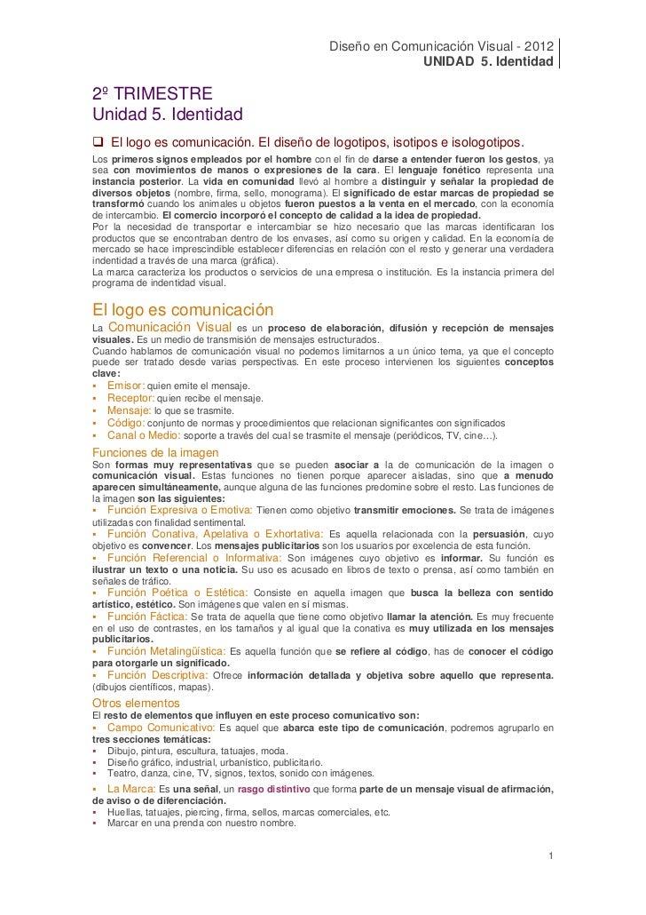 Diseño en Comunicación Visual - 2012                                                                   UNIDAD 5. Identidad...