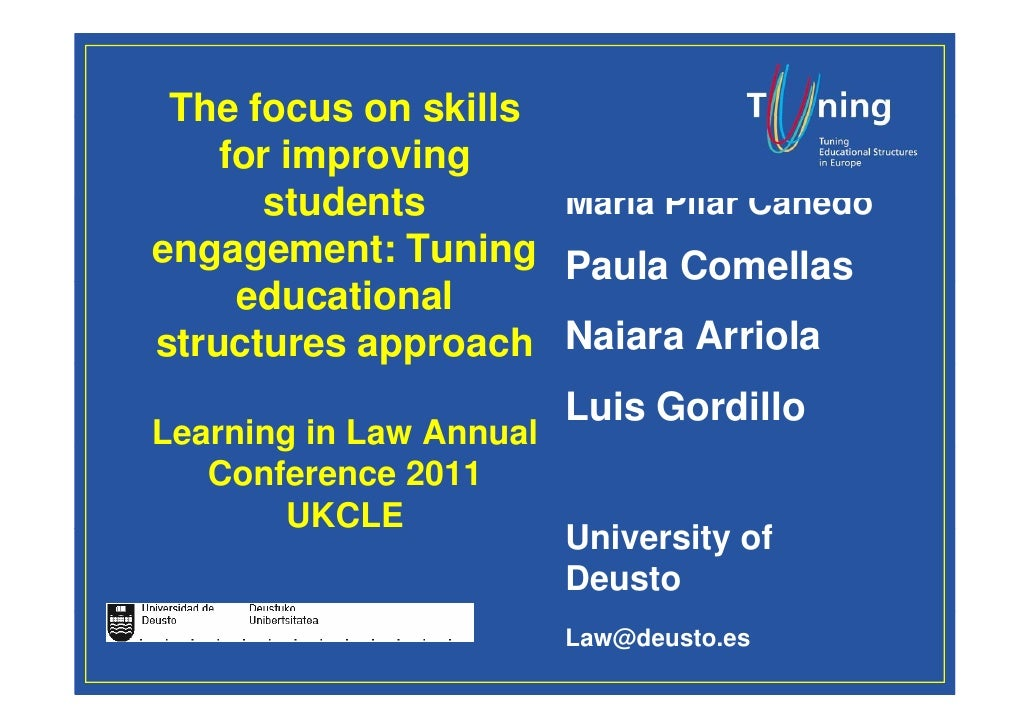 The focus on skills    for improving       students      María Pilar Canedoengagement: Tuning Paula Comellas     education...