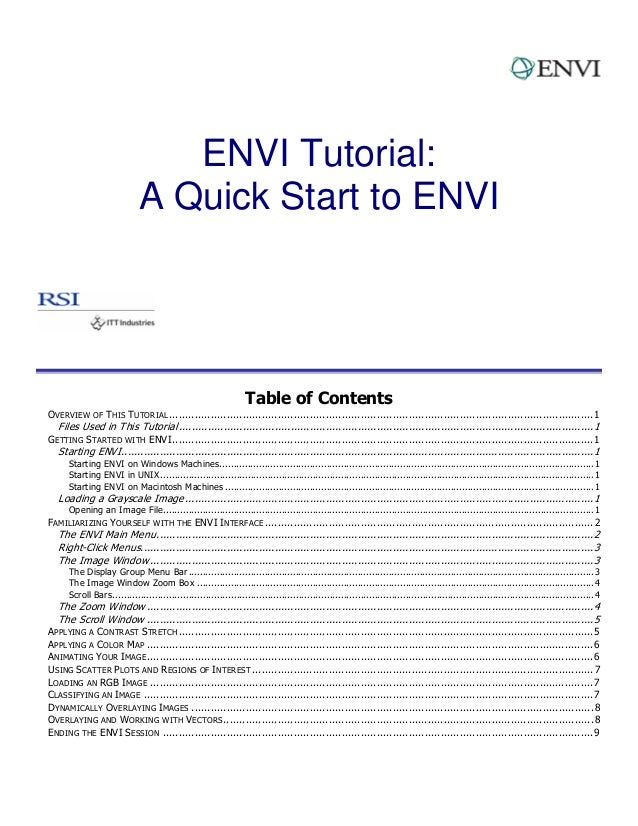 ENVI Tutorial: A Quick Start to ENVI Table of Contents OVERVIEW OF THIS TUTORIAL.............................................