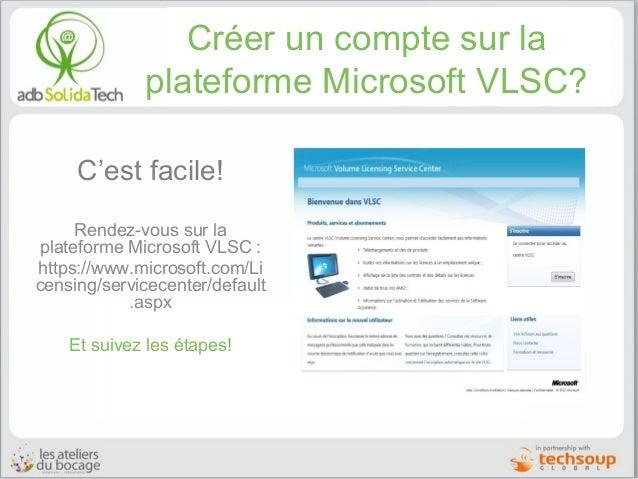 Créer un compte sur la plateforme Microsoft VLSC? C'est facile! Rendez-vous sur la plateforme Microsoft VLSC : https://www...