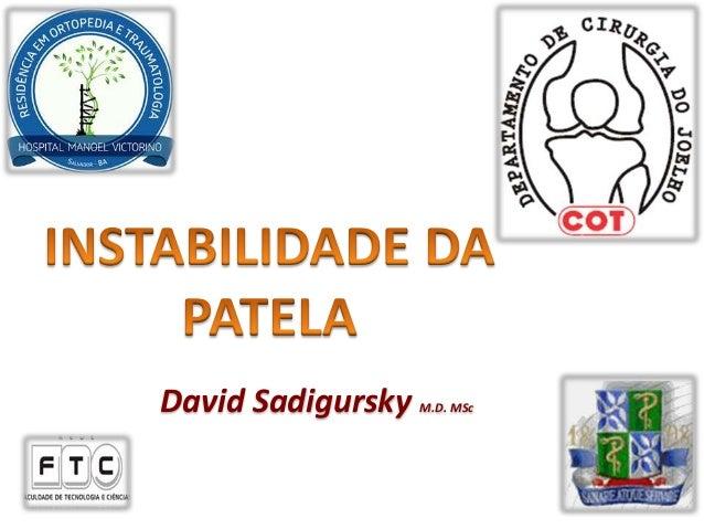 David Sadigursky M.D. MSc