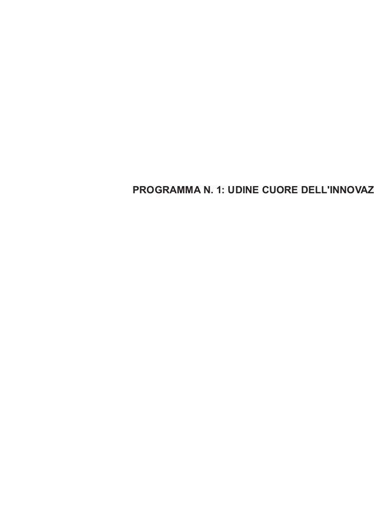 PROGRAMMA N. 1: UDINE CUORE DELLINNOVAZIONE