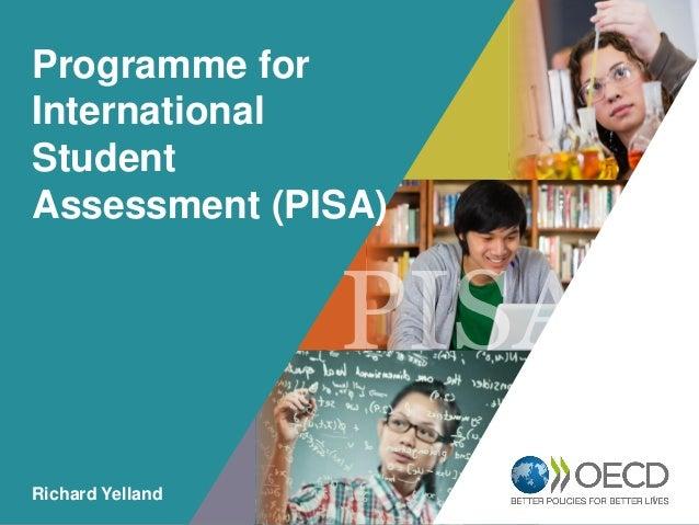 OECD EMPLOYER BRAND Playbook 1 Programme for International Student Assessment (PISA) Richard Yelland