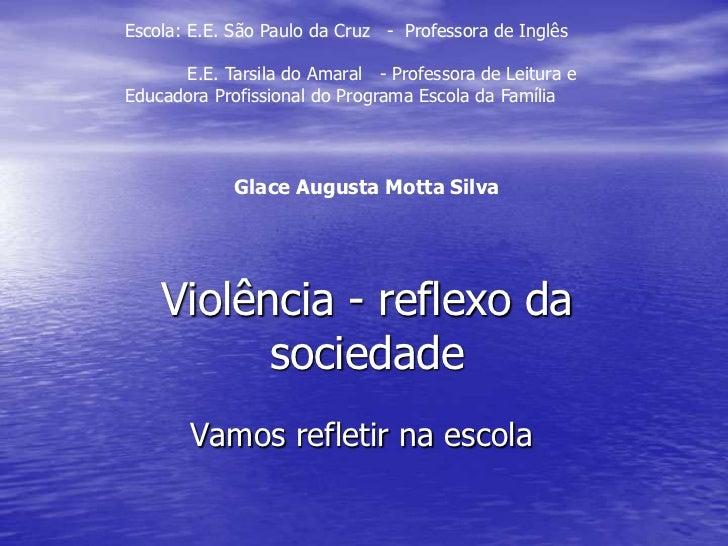 Escola: E.E. São Paulo da Cruz   -  Professora de Inglês<br />          E.E. Tarsila do Amaral   - Professora de Leitura e...