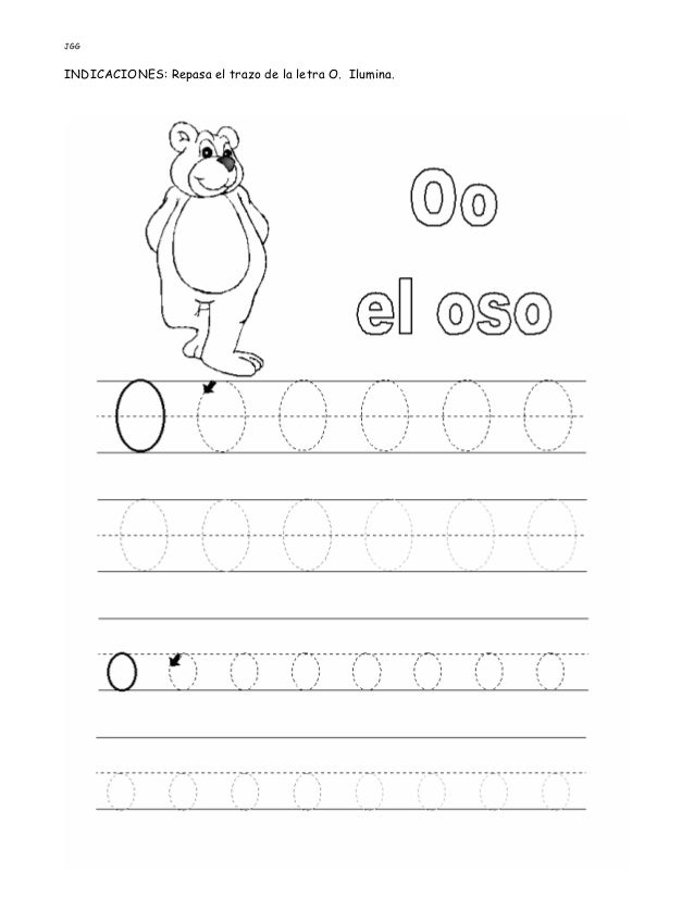 JGG INDICACIONES: Repasa el trazo de la letra O. Ilumina.