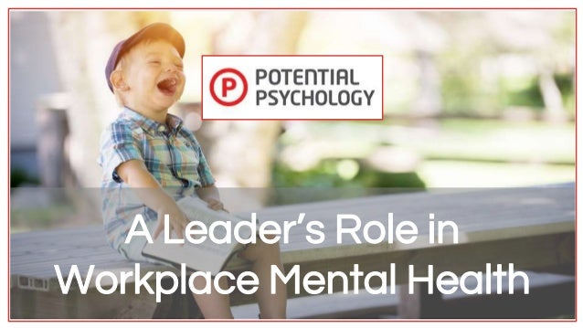 A Leader's Role in Workplace Mental Health