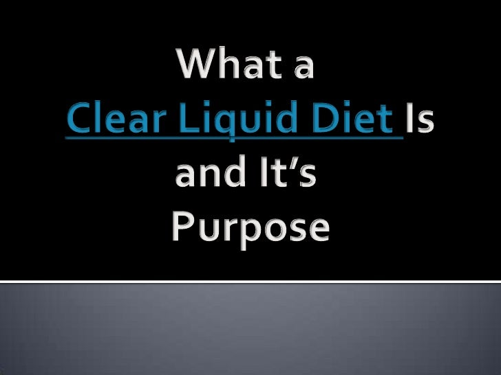 Foods Allowed For Clear Liquid Diet