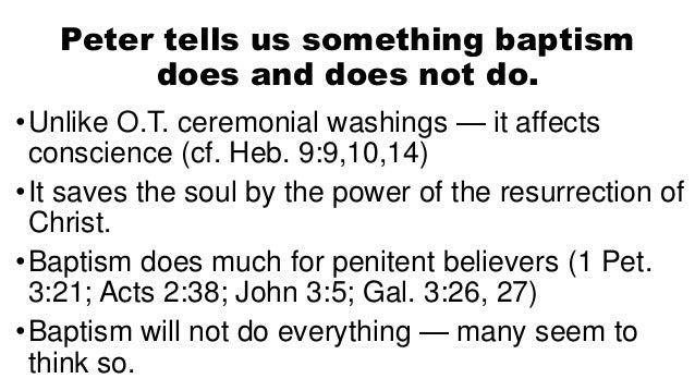 1 what baptism does not do Slide 2
