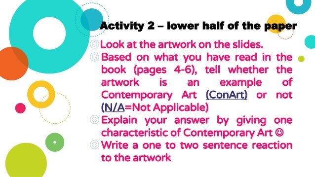 Activity 2 – lower half of the paper ◎Look at the artwork on the slides. ◎Based on what you have read in the book (pages 4...