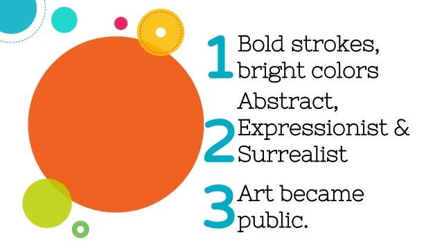 Some artists were self-taught.4 Different materials were used instead of the traditional ones.5