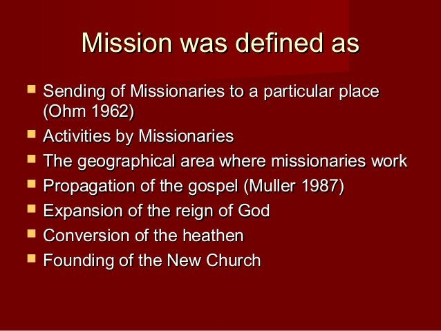 Four Impure Motives of MissionFour Impure Motives of Mission  Cultural (Transfer of Superior Culture)Cultural (Transfer o...