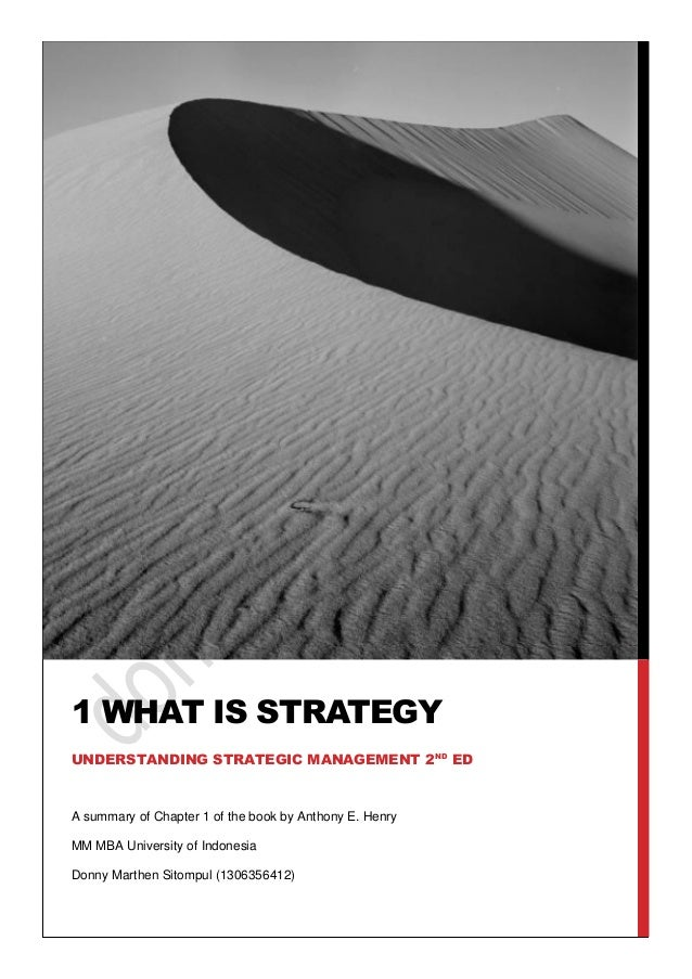 Summary of chapter 1 what is strategy understanding for Strategic management report template