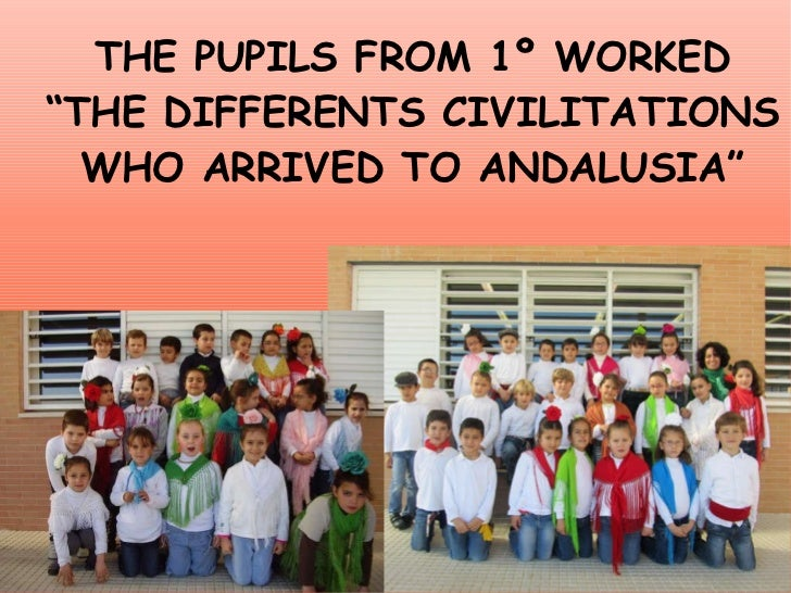 """THE PUPILS FROM 1º WORKED """" THE DIFFERENTS CIVILITATIONS WHO ARRIVED TO ANDALUSIA"""""""