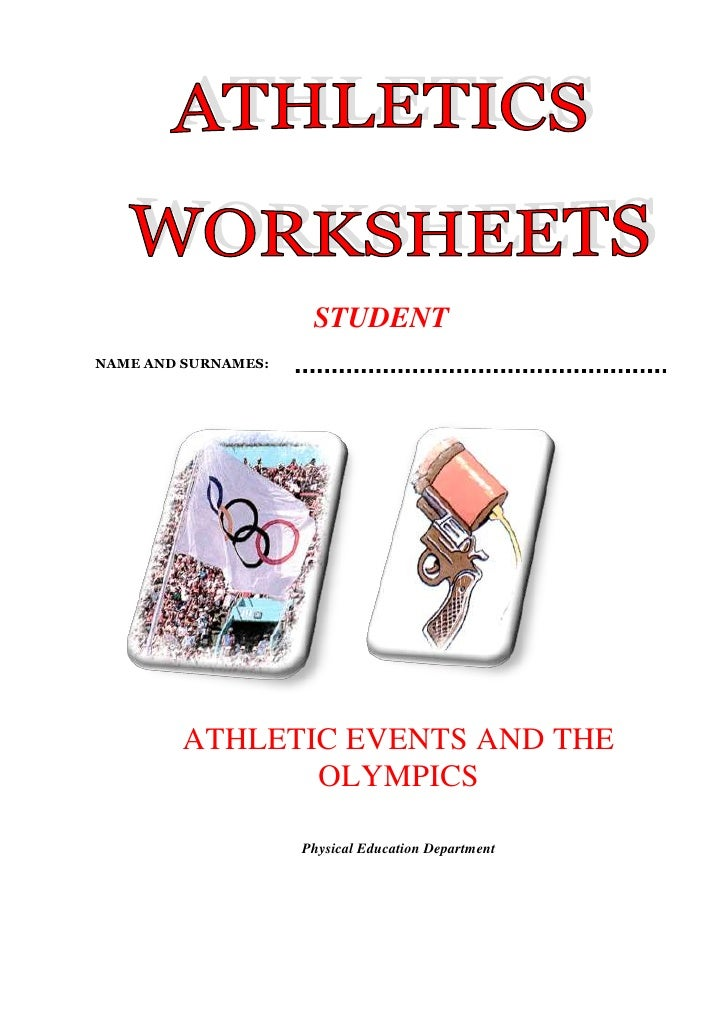 STUDENT<br />NAME AND SURNAMES: <br />3206115111125712470111125<br />ATHLETIC EVENTS AND THE OLYMPICS<br />Physical Educat...